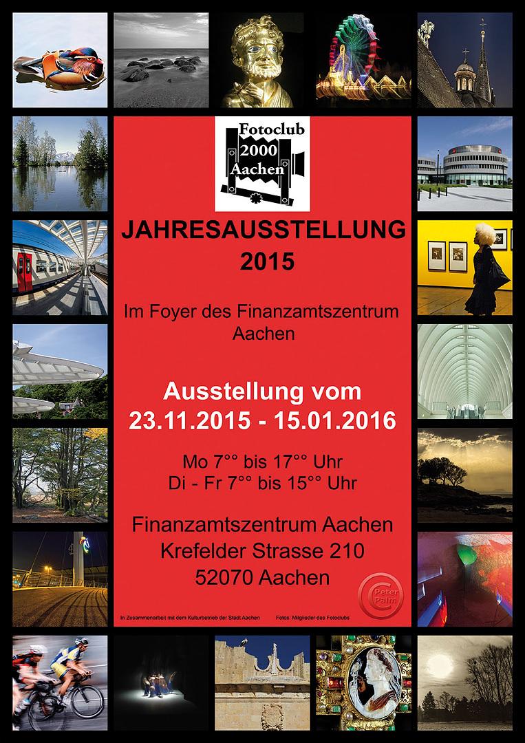 Plakat zur Jahresausstellung 2015 des Fotoclubs 2000 Aachen / © Peter Palm